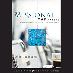 Missional Map-Making: Audiobook