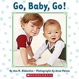 Go, Baby, Go (0439725925) by Blakeslee, Ann