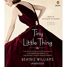 Tiny Little Thing (       UNABRIDGED) by Beatriz Williams Narrated by Kathleen McInerney