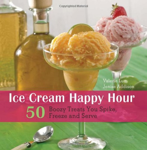 Ice Cream Happy Hour: 50 Boozy Treats That You Spike And Freeze At Home back-328618