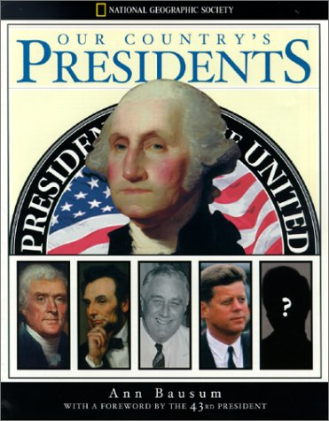 Our Country's Presidents, Ann Bausum