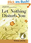 Let Nothing Disturb You (30 Days with...