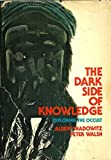 Dark Side of Knowledge: Exploring the Occult (0201073315) by Shadowitz, Albert