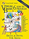 Visual Basic 6: How to Program (International Edition) (013122817X) by Deitel, Harvey M.