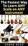 The Fastest Way To Learn ANY Scale on...