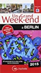 Un Grand Week-End � Berlin 2015