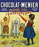 echange, troc Gérard Messence, Bernard Logre - Chocolat Menier : Evitez les contrefaçons !