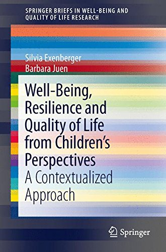 well-being-resilience-and-quality-of-life-from-childrens-perspectives-a-contextualized-approach