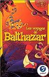 echange, troc Les Voyages de Balthazar [VHS]