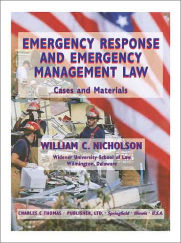Emergency Response and Emergency Management Law: Cases...