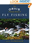Orvis Ultimate Book of Fly Fishing: S...