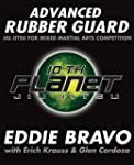 Advanced Rubber Guard: Jiu-Jitsu for...