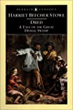 Dred: A Tale of the Great Dismal Swamp (Penguin Classics) (0140439048) by Stowe, Harriet Beecher