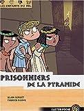 echange, troc Alain Surget - Les enfants du Nil, Tome 3 : Prisonniers de la pyramide