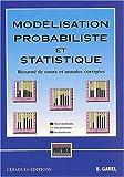 echange, troc Bernard Garel - Modélisation probabiliste et statistique