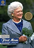img - for The First Mom: Wit and Wisdom of Barbara Bush (Book & DVD) book / textbook / text book