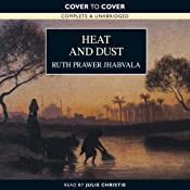 Heat and Dust | [Ruth Prawer Jhabvala]