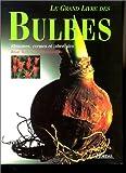 echange, troc Brian Mathew, Philip Swindells - Le grand livre des bulbes
