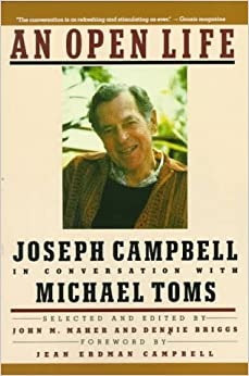 a review of the novel an open life by joseph campbell For joseph campbell an open life is a book of interviews originally given on a radio series a joseph campbell companion: reflections on the art of living is based on tapes of a seminar given at the eselan institute in big sur, california.
