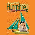 Adventure According to Humphrey   Betty G. Birney