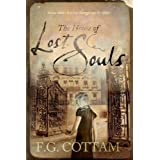 The House of Lost Souls ~ F.G. Cottam