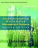 img - for Understanding Database Management Systems (Mcgraw-Hill Series on Data Warehousing and Data Management) book / textbook / text book