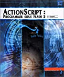 ActionScript : Programmer sous Flash 5
