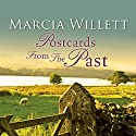 Postcards from the Past (       UNABRIDGED) by Marcia Willett Narrated by Phyllida Nash