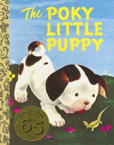 The Poky Little Puppy (Little Golden Treasures)