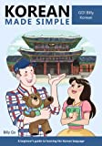 Korean Made Simple: A beginner's guide to learning the Korean language (English Edition)