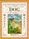 CHINESE HOROSCOPES LIBRARY: Dog