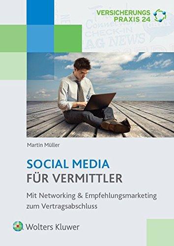 social-media-fur-vermittler-mit-networking-empfehlungsmarketing-zum-vertragsabschluss