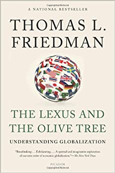 a literary analysis of globalization in the lexus and the olive tree by thomas friedman An analysis of globalization in the lexus and the olive tree by thomas friedman  a literary analysis of globalization in the lexus and the olive tree by thomas .