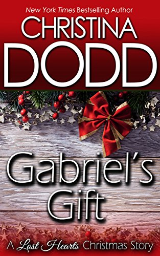 GABRIEL'S GIFT: A Lost Hearts Christmas Story, by Christina Dodd