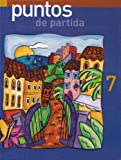 Puntos De Partida: An Invitation to Spanish (English and Spanish Edition) (0072873949) by Marty Knorre