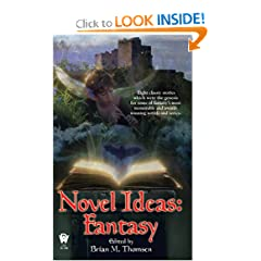 Novel Ideas-Fantasy by Brian Thomsen and Martin H. Greenberg