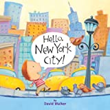 Hello, New York City! (Hello, America!)