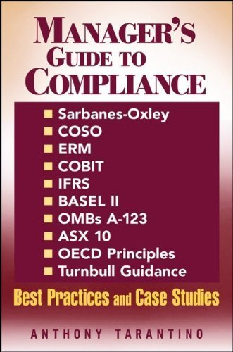 managers-guide-to-compliance-sarbanes-oxley-coso-erm-cobit-ifrs-basel-ii-ombs-a-123-asx-10-oecd-prin