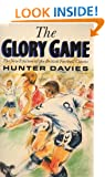 The Glory Game: Year in the Life of Tottenham Hotspur