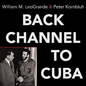 Back Channel to Cuba Audiobook