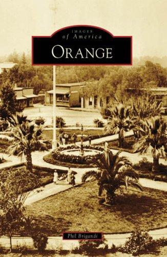 Orange (Images of America: California)