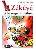 echange, troc Nathalie Dieterlé - Zékéyé et le Serpent python (album CP)