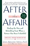 img - for After the Affair, Updated Second Edition: Healing the Pain and Rebuilding Trust When a Partner Has Been Unfaithful book / textbook / text book