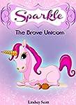 "Books for Kids: ""Sparkle the Brave Un..."