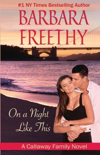 On A Night Like This (Volume 1) by Barbara Freethy
