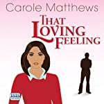 That Loving Feeling | Carole Matthews
