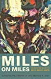 Miles on Miles: Interviews and Encounters with Miles Davis (Musicians in Their Own Words)