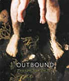 Outbound: Passages From The 90'S (0936080574) by Morsiani, Paola