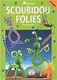 echange, troc Francine Fittes - Scoubidou - Folies