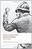 img - for Sherlock Holmes: Selected Stories (Oxford Worlds Classics) book / textbook / text book